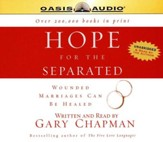 Hope for the Separated                    - Audiobook on CD