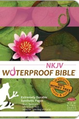 NKJV Waterproof Bible, LilyPad