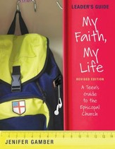 My Faith, My Life: Leader's Guide (Revised Edition) - eBook