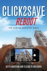 Click 2 Save REBOOT: The Digital Ministry Bible
