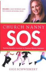 Church Nanny SOS: Teaching Discipline Essentials for Preschool Ministry Volunteers - Slightly Imperfect