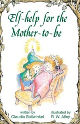 Elf-help for the Mother-to-be / Digital original - eBook