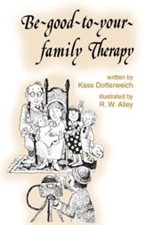 Be-good-to-your-family Therapy / Digital original - eBook