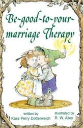 Be-good-to-your-marriage Therapy / Digital original - eBook