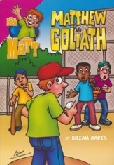 Matthew and Goliath