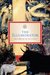 The Illuminator and a Bible for the 21st Century