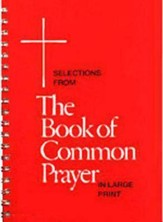 Selections from the Book of Common Prayer
