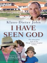 I Have Seen God: The miraculous story of the Diospi Suyana Hospital in Peru - eBook