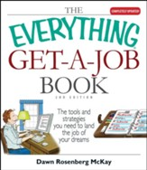 The Everything Get-A-Job Book, 2nd Edition