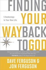 Finding Your Way Back to God: Five Awakenings to Your New Life - eBook