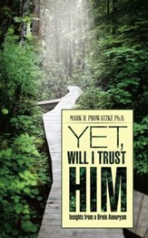 Yet, Will I Trust Him: Insights from a Brain Aneurysm - eBook