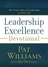 Leadership Excellence Devotional: The Seven Sides of Leadership in Daily Life - eBook