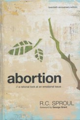 Abortion: A Rational Look At an Emotional Issue, Twentieth Anniversary Edition