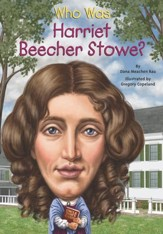 Who Was Harriet Beecher Stowe? - eBook