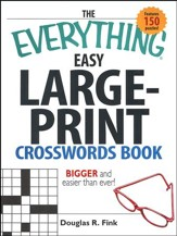 The Everything Easy Large-Print  Crosswords Book
