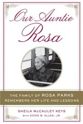 Our Auntie Rosa: The Family of Rosa Parks Remembers Her Life and Lessons - eBook