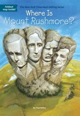 Where Is Mount Rushmore? - eBook