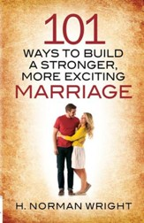 101 Ways to Build a Stronger, More Exciting Marriage - eBook