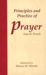 Principles and Practices of Prayer