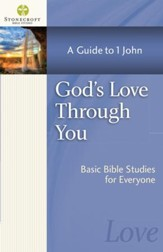 God's Love Through You: A Guide to 1 John - eBook