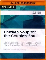 Chicken Soup for the Couple's Soul: Inspirational Stories about Love and Relationships - unabridged audio book on  MP3-CD