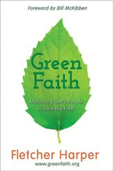 GreenFaith: Mobilizing God's People to Save the Earth - eBook