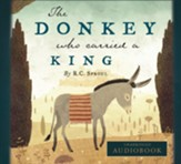 The Donkey Who Carried a King CD