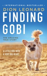 Finding Gobi: A Little Dog with a Very Big Heart - unabridged audio book on CD