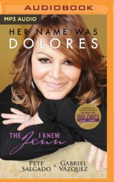 Her Name Was Dolores: The Jenn I Knew - unabridged audio book on MP3-CD