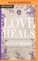 Love Heals - unabridged audio book on MP3-CD