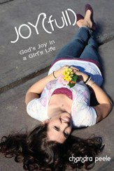 Joy[Full]: God's Joy in a Girl's Life