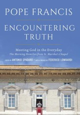 Encountering Truth: Meeting God in the Every Day - eBook