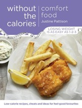 Comfort Food Without the Calories / Digital original - eBook