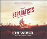 The Separatists - unabridged audio book on CD