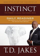 INSTINCT Daily Readings: 100 Insights That Will Uncover, Sharpen and Activate Your Instincts - eBook