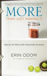 More Than Just Making It: Hope for the Financially Frustrated - unabridged audio book on CD