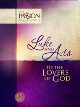 Luke And Acts: To the Lovers of God - eBook