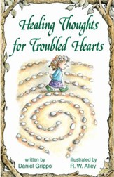 Healing Thoughts for Troubled Hearts / Digital original - eBook