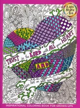 Trust in the Lord: Inspirational Coloring Book For Grown-Ups, Book 2