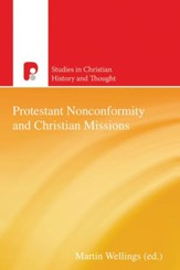 Protestant Nonconformity and Christian Missions - eBook