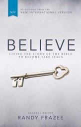 Believe: Living the Story of the Bible to Become Like Jesus - eBook