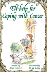 Elf-help for Coping with Cancer / Digital original - eBook