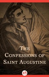 The Confessions of Saint Augustine - eBook