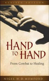 Hand to Hand: From Combat to HealingRevised Edition