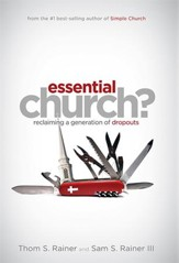 Essential Church: Reclaiming a Generation of Dropouts - eBook