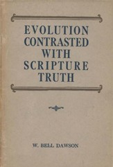 Evolution Contrasted with Scripture Truth / Digital original - eBook