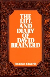 The Life and Diary of David Brainerd / Digital original - eBook