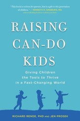Raising Can-Do Kids: Giving Children the Tools to Thrive in a Fast-Changing World - eBook