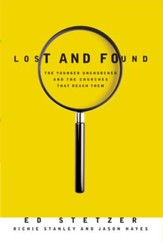 Lost and Found: The Younger Unchurched and the Churches that Reach Them - eBook