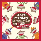 Sock Monkey Manners for Kids: 6 Tips for Marvelous   Playdates
